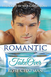 Contemporary Romance Freebies: Romantic Takeover by Rose Chapman