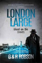 Thriller Freebies: London Large: Blood on the Streets by Roy Robson