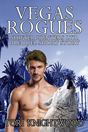 Paranormal Romance Freebies: Vegas Rogues by Tori Knightwood